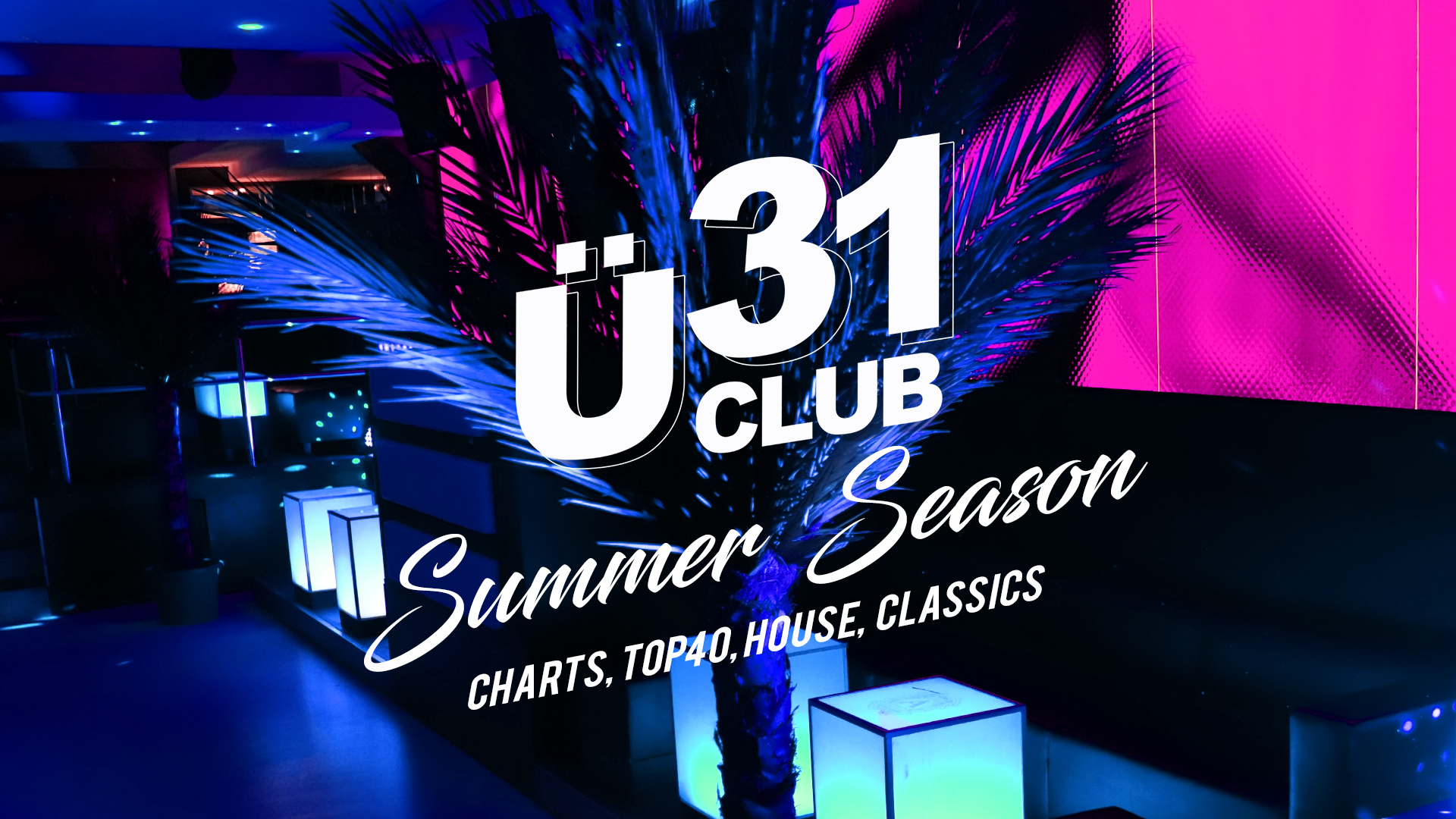 Ü31 Club Berlin - Summer Season
